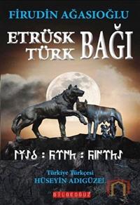 Etrüsk - Türk Bağı