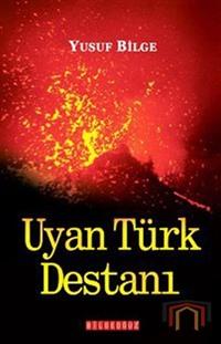 Uyan Türk Destanı