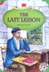 The Last Lesson + MP3 CD (YLCR-Level 5)