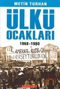 Ülkü Ocakları - 1968-1980