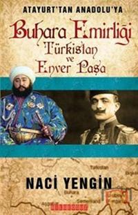 Buhara Emirliği Türkistan ve Enver Paşa