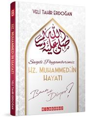 Sevgili Peygamberimiz Hz.Muhammed'in Hayatı