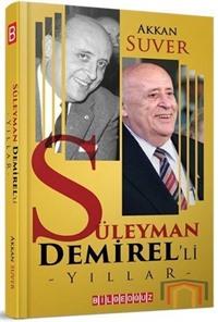 Süleyman Demirel'li Yıllar