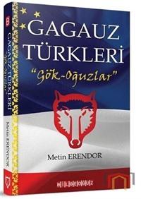 Gagauz Türkleri: Gök - Oğuzlar