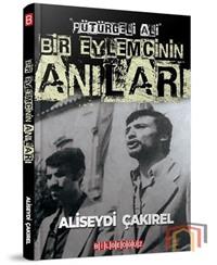 Bir Eylemcinin Anıları - Pütürgeli Ali