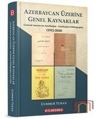 Azerbaycan Üzerine Genel Kaynaklar