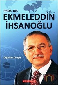 Prof.Dr. Ekmeleddin İhsanoğlu
