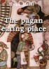 The Pagan Eating Place
