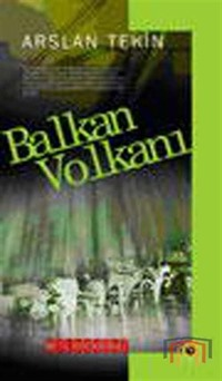 Balkan Volkanı - Bütün Eserleri 3