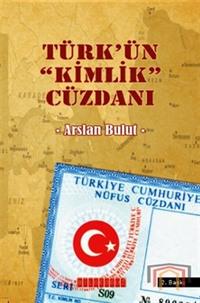 Türk'ün 'Kimlik' Cüzdanı